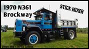 1970 Brockway N361 - Stick Mixer